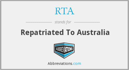 RTA - Repatriated To Australia