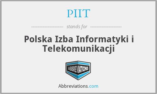 PIIT - Polska Izba Informatyki i Telekomunikacji