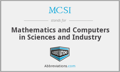 MCSI - Mathematics and Computers in Sciences and Industry