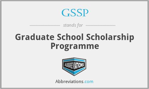 GSSP - Graduate School Scholarship Programme