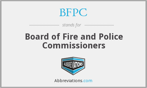 BFPC - Board of Fire and Police Commissioners