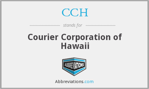 CCH - Courier Corporation of Hawaii