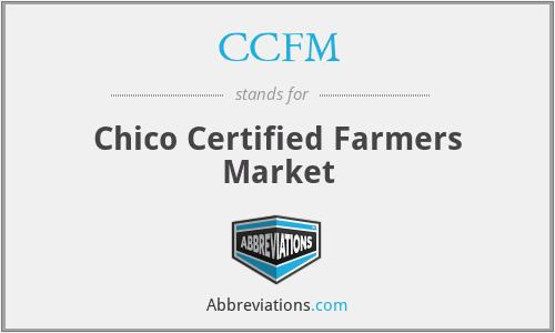 CCFM - Chico Certified Farmers Market