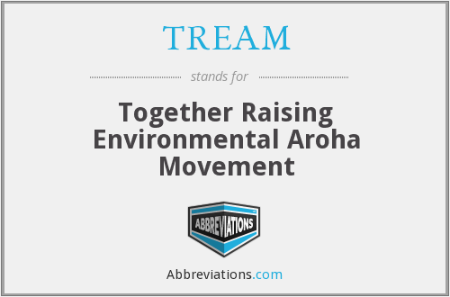 TREAM - Together Raising Environmental Aroha Movement