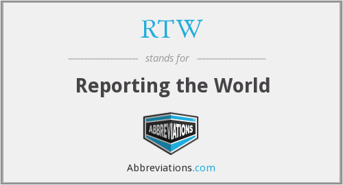 RTW - Reporting the World