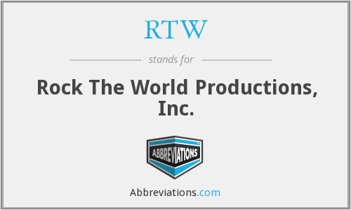 RTW - Rock The World Productions, Inc.