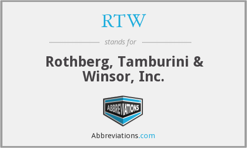 RTW - Rothberg, Tamburini & Winsor, Inc.