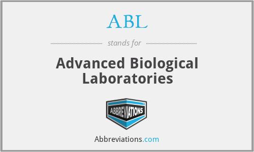 ABL - Advanced Biological Laboratories
