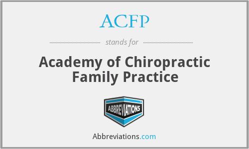 ACFP - Academy of Chiropractic Family Practice
