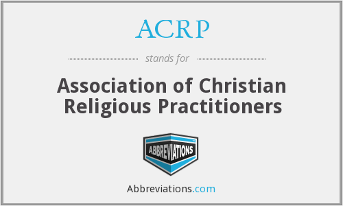 ACRP - Association of Christian Religious Practitioners