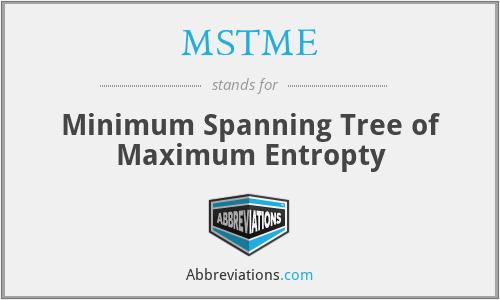 MSTME - Minimum Spanning Tree of Maximum Entropty