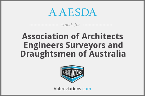AAESDA - Association of Architects Engineers Surveyors and Draughtsmen of Australia
