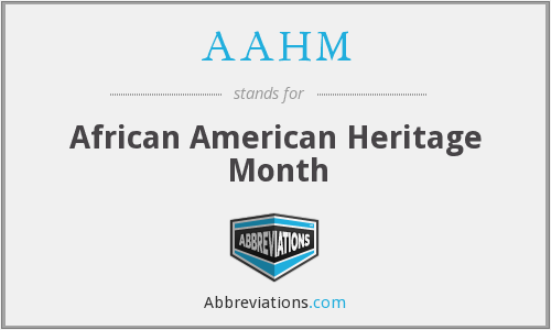 AAHM - African American Heritage Month
