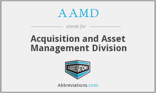 AAMD - Acquisition and Asset Management Division