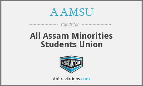 AAMSU - All Assam Minorities Students Union