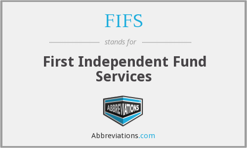 FIFS - First Independent Fund Services