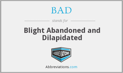 What does dilapidated stand for?