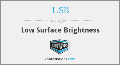 LSB - Low Surface Brightness
