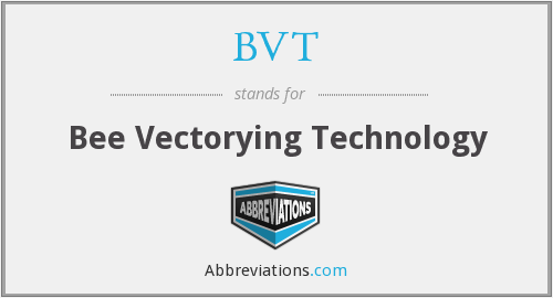 BVT - Bee Vectorying Technology