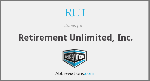 RUI - Retirement Unlimited, Inc.
