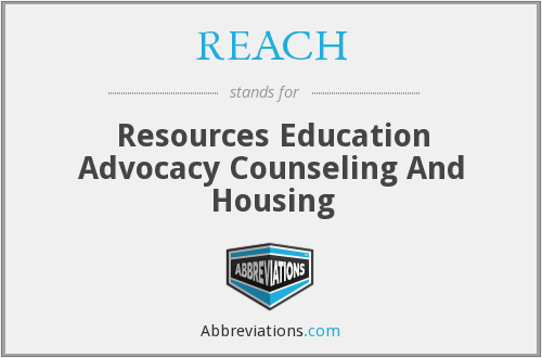 REACH - Resources Education Advocacy Counseling And Housing