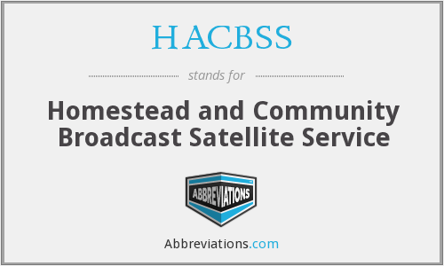 What does HACBSS stand for?