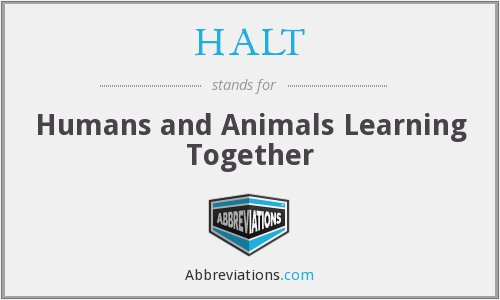 HALT - Humans and Animals Learning Together
