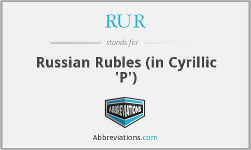RUR - Russian Rubles (in Cyrillic 'P')