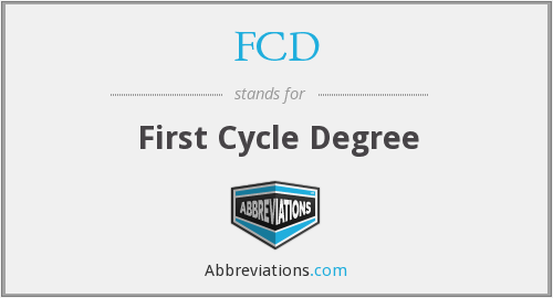 FCD - First Cycle Degree