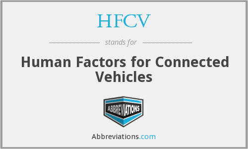HFCV - Human Factors for Connected Vehicles