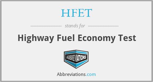 HFET - Highway Fuel Economy Test