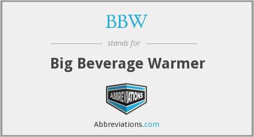 BBW - Big Beverage Warmer