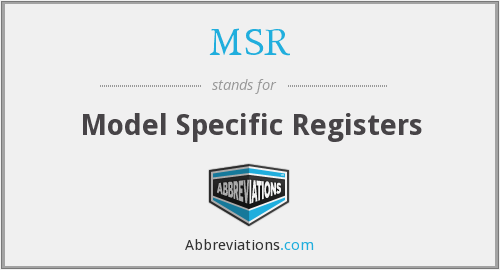 MSR - Model Specific Registers