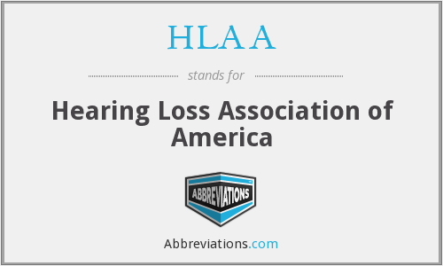 HLAA - Hearing Loss Association of America