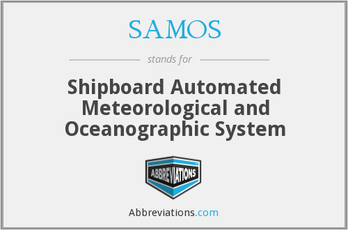 SAMOS - Shipboard Automated Meteorological and Oceanographic System