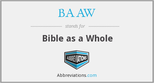 BAAW - Bible as a Whole