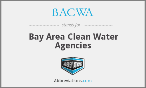 BACWA - Bay Area Clean Water Agencies