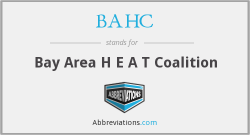 BAHC - Bay Area H E A T Coalition