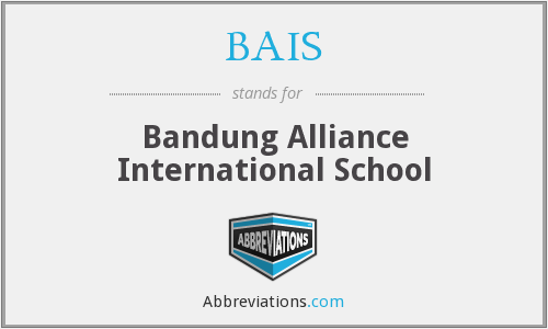 What does BAIS stand for?