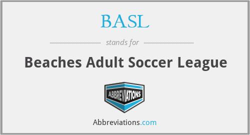 BASL - Beaches Adult Soccer League