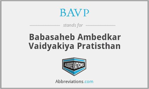 BAVP - Babasaheb Ambedkar Vaidyakiya Pratisthan