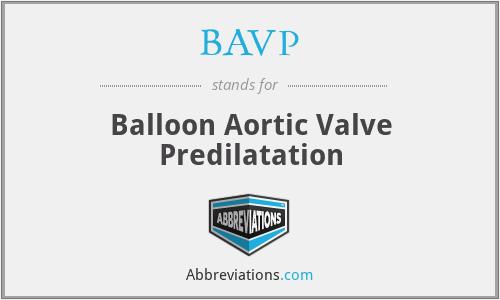 BAVP - Balloon Aortic Valve Predilatation