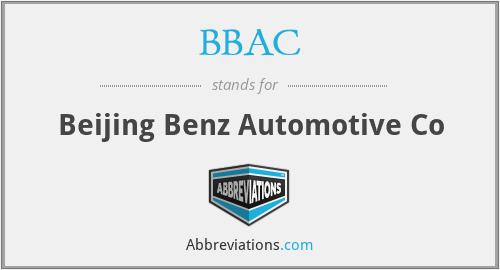 BBAC - Beijing Benz Automotive Co