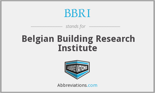 BBRI - Belgian Building Research Institute