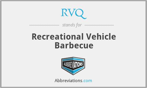 RVQ - Recreational Vehicle Barbecue