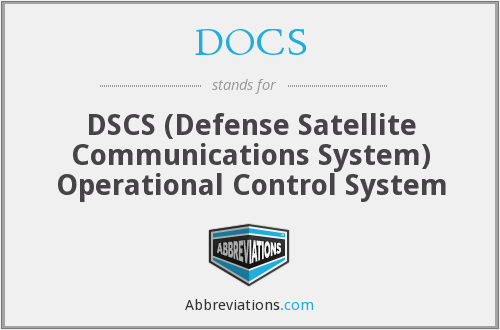 DOCS - DSCS (Defense Satellite Communications System) Operational Control System