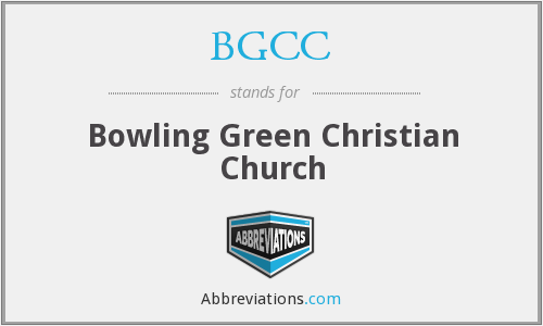 BGCC - Bowling Green Christian Church