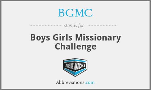 BGMC - Boys Girls Missionary Challenge