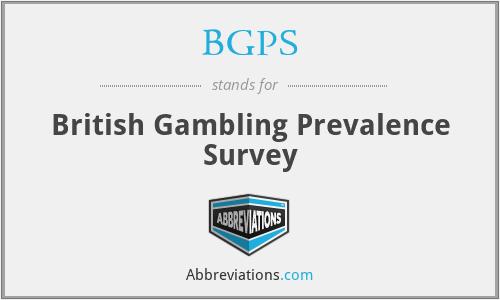 BGPS - British Gambling Prevalence Survey