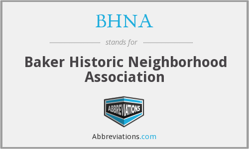What does BHNA stand for?
